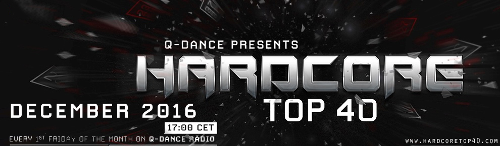 Q-Dance Presents: Hardcore Top 40 December 2016