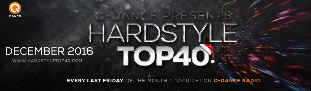 Q-Dance Presents: Hardstyle Top 40 December 2016