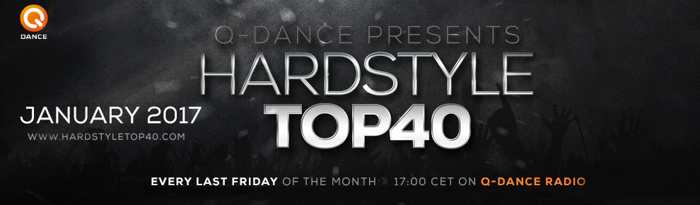 Q-Dance Presents: Hardstyle Top 40 January 2017
